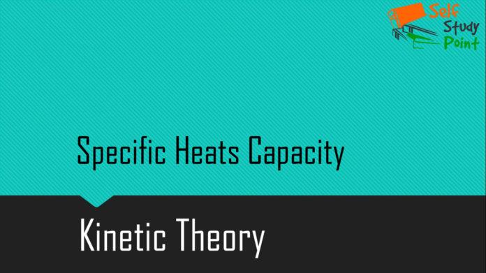 Specific Heats Capacity