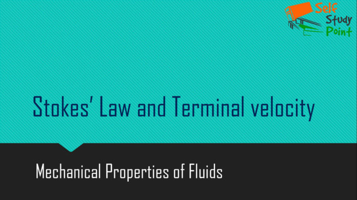 Stokes' Law and Terminal velocity